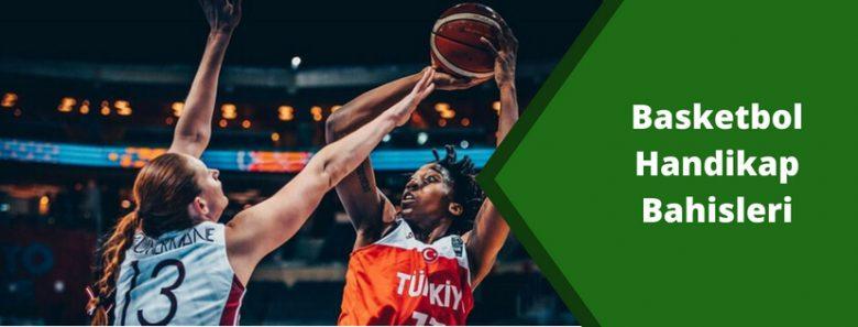 Basketbol Handikap Bahisleri
