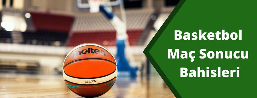 Basketbol Maç Sonucu Bahisleri