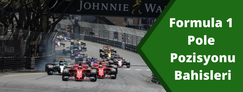 Formula 1 Pole Pozisyonu Bahisleri